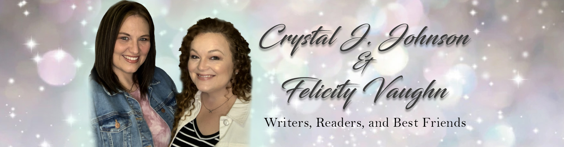 Authors Crystal J. Johnson and Felicity Vaughn